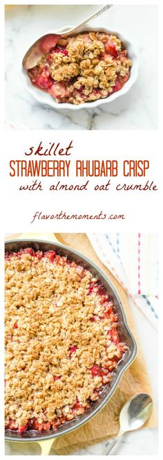 skillet-strawberry-rhubarb-crisp-with-almond-oat-crumble-collage | flavorthemoments.com