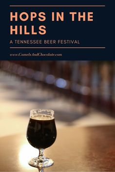 Hops in the Hills: Come Drink Beer in East Tennessee! Tennessee may be known for its whiskey, but its beer scene is quickly gaining steam with many craft breweries popping up around the state. The fantastic Hops in the Hills festival is a great representative of the craft beer scene in Tennessee. There are so many delicious beers from all over Tennessee. Hops in the Hills promises to be a most excellent, boozy event. | Camels and Chocolate