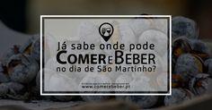 Comer e beber um bom vinho é o lema do São Martinho... Já sabes onde vais jantar? 🙂