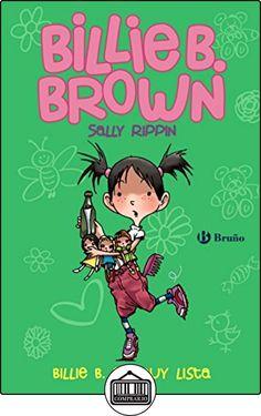 Billie B. Brown 3. Billie B. Es Muy Lista (Castellano - A Partir De 6 Años - Personajes Y Series - Billie B. Brown) de Sally Rippin ✿ Libros infantiles y juveniles - (De 3 a 6 años) ✿