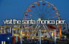 before i die: visit the santa monica pier. Pier Santa Monica, Jacques A Dit, Bucket List Before I Die, Life List, Summer Bucket Lists, Bucket List Life, I Want To Travel, Six Feet Under, So Little Time