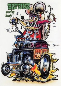 Love the artwork of Ed Roth. This is my place for Rat Fink, Roth Art and others that are Roth like. Any Rat Rod style art as well Rat Fink, Racing Team, Drag Racing, Auto Racing, Ed Roth Art, Cartoon Rat, Cool Car Drawings, Retro, Garage Art