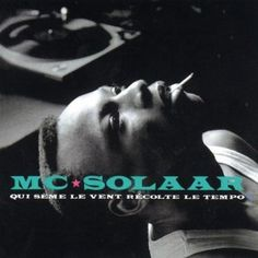 Hunting for a NEW copy of this early MC Solaar album. He's a legend!