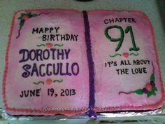 Gramma Dorothy's 91st Birthday Cake... Coolest Birthday Cake Ideas