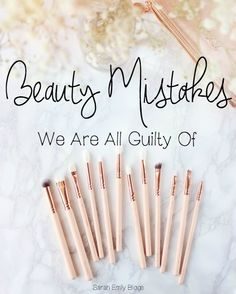 Sarah Emily Blogs: 10 Beauty Mistakes We All Make