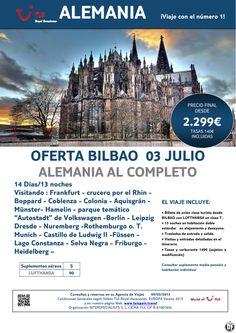 Oferta ALEMANIA al Completo salida desde Bilbao 3 de Julio. Precio final desde 2.299€ - http://zocotours.com/oferta-alemania-al-completo-salida-desde-bilbao-3-de-julio-precio-final-desde-2-299e/