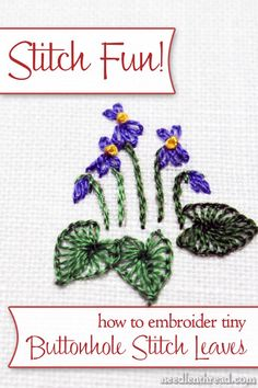 How to embroider tiny buttonhole stitch leaves - a step-by-step photo tutorial