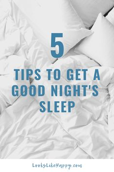 5 Tips to Get a Good Night's Sleep- Who knew sleep would be so darn hard to get? These tips may help a bit- they have for me!  #sleep #sefcare
