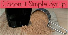 Coconut Simple Syrup – The Coconut Mama