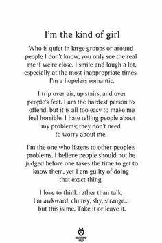 I'm The Kind Of Girl Who Is Quiet In