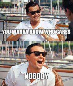 Leonardo Dicaprio Wolf Of Wall Street Meme Generator - Imgflip