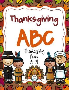 Thanksgiving Aplhabet from dleeslc from dleeslc on TeachersNotebook.com (13 pages)  - Thanksgiving Alphabet!  Perfect for your class word or alphabet wall during the season!