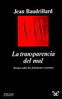 la transparencia del mal -
