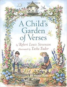 A Childs Garden of Verses Robert Louis Stevenson 0689823827 9780689823824 Here is a delightful look at childhood, written by master poet and storyteller Robert Louis Stevenson. In this collection of sixty-six poems, Stevenson reca - Modern Robert Louis Stevenson, Book Of Poems, Poetry Books, The Secret Garden, Kindergarten, Poetry For Kids, Easter Books, Teaching Poetry, Collection Of Poems
