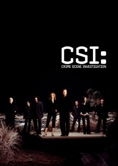 CSI:Crime Scene Investigation- I miss the older seasons(And another one of my faves)