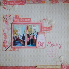Mary – Pretty in Pink Scrapbook Pages, Scrapbook Layouts, Scrapbooking, Crate Paper, Still Working, You Make Me, Dream Big, Pretty In Pink, Singing