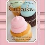 The Sweet Little Book of Cupcakes - [amzn_product_post]