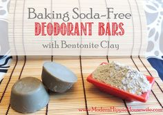 These Baking Soda Free Deodorant Bars with Bentonite Clay are a great option for those with sensitive skin and seeking a DIY deodorant that works.