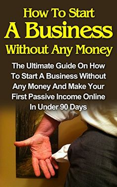 #eBook: How To Start A Business Without Any Money: How To Start A Business Without Any Money On The Internet And How To Make Your First Passive Income In Less  Days! https://www.amazon.com/How-Start-Business-Without-Money-ebook/dp/B00RW7SKZG%3FSubscriptionId%3DAKIAI72JTXNWG65ZO7SQ%26tag%3Dfnnc-20%26linkCode%3Dxm2%26camp%3D2025%26creative%3D165953%26creativeASIN%3DB00RW7SKZG