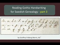 Reading Gothic Handwriting for Swedish Genealogy