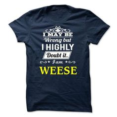 WEESE - I may be Team - #shirt design #hipster shirt. GET IT => https://www.sunfrog.com/Valentines/WEESE--I-may-be-Team.html?68278