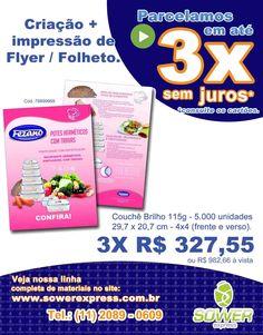 Dica Sower Express: Criação + Impressão de Flyer / Folheto tamanho A4.  Todo o site em 3x sem juros.  www.sowerexpress.com.br