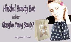 Boxen im Vergleich, Hirschel Beautybox oder Glossybox Young Beauty?