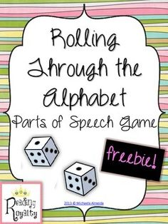 Rolling through the alphabet is a great, fun way for students to practice the basic parts of speech (nouns, verbs, and adjectives). I use this as a word work center.    *Students will need dice to play.   Check out Reading Royalty's other parts of speech resources:  Adverb Acting   Parts of Speech Center   Parts of Speech - Roll a Word by Michaela Almeida is licensed under a Creative Commons Attribution-NonCommercial-NoDerivs 3.0 Unported License.