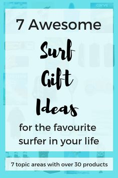 7 Awesome Surf Gift Ideas for your Favourite Surfer -