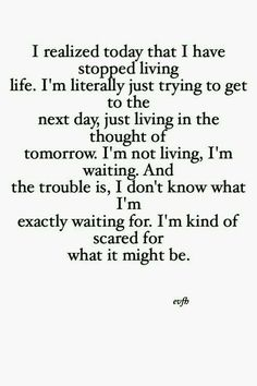 Except that I know what I'm waiting for...