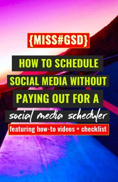 TRICKS TO SCHEDULING YOUR SOCIAL MEDIA FOR FREE http://missgsd.com/blog/free-social-media-scheduling/