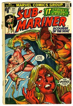 Sub Mariner...Classic I still have this one. Art by Bill Everett