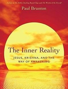 The Inner Reality: Jesus Krishna and the Way of Awakening free download by Paul Brunton ISBN: 9781623170165 with BooksBob. Fast and free eBooks download.  The post The Inner Reality: Jesus Krishna and the Way of Awakening Free Download appeared first on Booksbob.com.