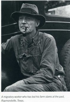 Migrant Worker 1937 near Raymondville, Texas.  By Carl Mydans