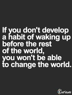 Wake Up Early Quotes Quotes