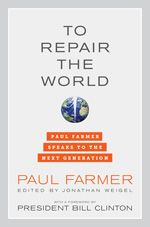 One of the most passionate and influential voices for global health equity and social justice, writer Paul Farmer encourages young people to tackle the greatest challenges of our times.