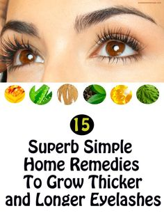 How To Get Longer Thicker Eyelashes Home Remedies