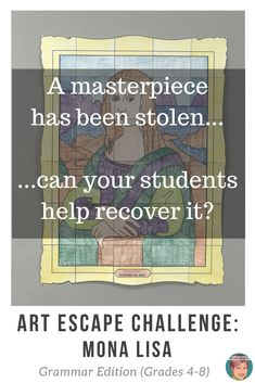 Fun, engaging, memorable! Grammar escape room review (grades 4 - 8) that challenges students to follow the clues, solve the puzzles, and recover the stolen Mona Lisa for their classroom! #artwithjennyk #brainwavesinstruction