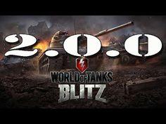 World of Tanks Blitz - ГЛОБАЛЬНОЕ ОБНОВЛЕНИЕ 2.0.0