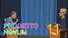 Progetto Novum - Puntata 11