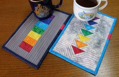 Mug rug. I really like the geometric shapes on these. Plus, they are rainbow and the quilting is amazing - especially on the triangles.