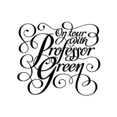 On tour with Professor Green by Jackson Alves Design Professor Green, Typography Love, Art Images, Texts, Initials, Jackson, Behance, Branding, Calligraphy
