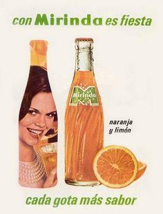 """La """"Mirinda"""" .... en otros lugares del mundo todavía existe Retro Ads, Vintage Advertisements, Vintage Ads, Vintage Posters, Pepsi Cola, Retro Recipes, Old Ads, Fun Drinks, Hot Sauce Bottles"""