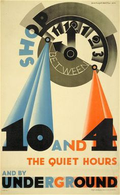 Shop between 10 and 4 by Edward McKnight Kauffer, 1931 Vintage London Underground Poster London Underground, Harlem Renaissance, Vintage Advertisements, Vintage Ads, Vintage Prints, Bauhaus, Quad, London Poster, Poster Boys
