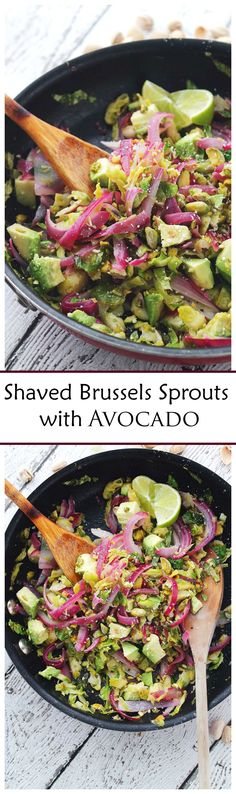 Hearty, healthy, delicious sauteed salad packed with Shaved Brussels Sprouts, Red Onions, Avocado, Pistachios and a splash of lime juice. @diethood