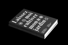 Laissez moi cultiver mon jardin — Franco Maria Ricci on Behance Behance, Technical Analysis, Book Design, Texts, Editorial, Graphic Design, Books, Projects, Typo