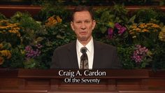 Craig A. Cardon Of The Seventy : The Savior has the power not only to heal, but to forgive sins on earth and not only the final judgement #LDSCONF