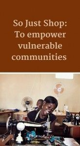 So Just Shop to empower vulnerable communities