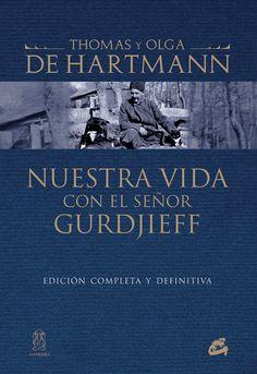 Nuestra vida con el señor Gurdjieff | varios autores