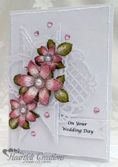 Another card to ADORE from Heartfelt Creations; and has instructions! Pink And White Wedding